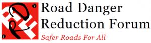 Road Danger Reduction Forum